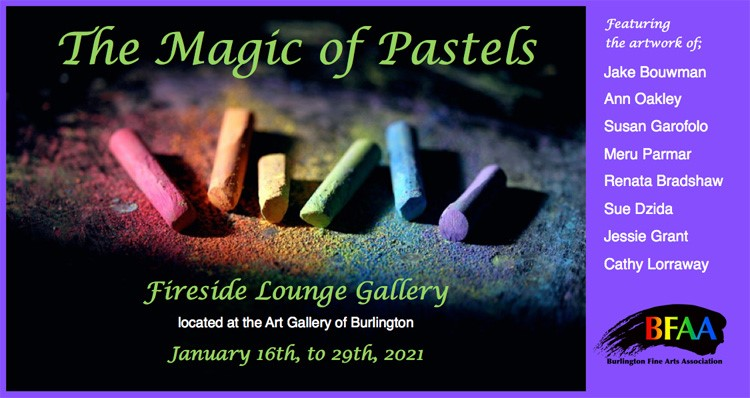 An image for the Magic of Pastels Art Show at Fireside Lounge Gallery in Burlington Ontario Canada